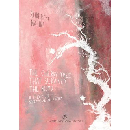 The Cherry Tree that Survived the Bomb / Il ciliegio che sopravvisse alla bomba - eBook - Bombas Halloween