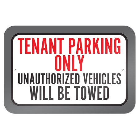 Tenant Parking Only Unauthorized Vehicles Will Be Towed 9