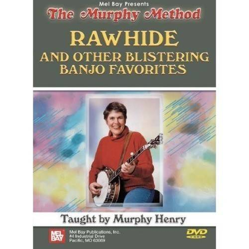 Mel Bay Rawhide & Other Blistering Banjo Favorites