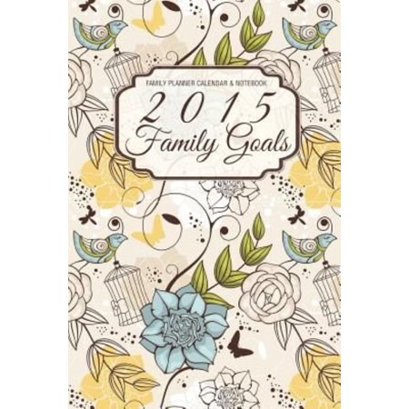 family planner calendar notebook 2015 family goals