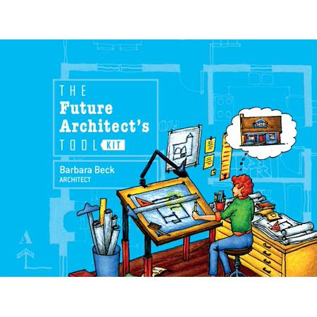The Future Architect's Tool Kit (Other)
