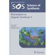 Science of Synthesis: Biocatalysis in Organic Synthesis Vol. 3 (Paperback)