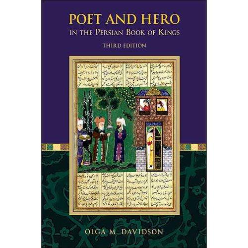 Poet and Hero in the Persian Book of Kings