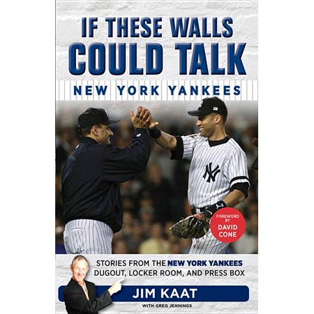 If These Walls Could Talk: If These Walls Could Talk : New York Yankees (Paperback)