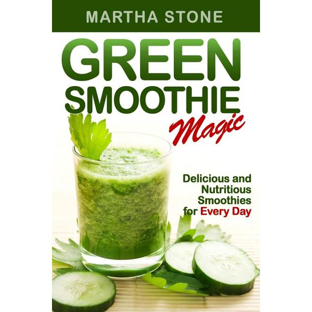 Green Smoothie Magic: Delicious and Nutritious Smoothies for Every Day (Paperback)
