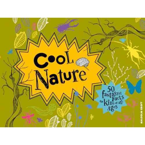 Cool Nature: 50 Fantastic Facts for Kids of All Ages, Amy-Jane Beer, New Book