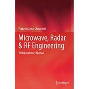 Microwave, Radar and RF Engineering: With Laboratory Manual