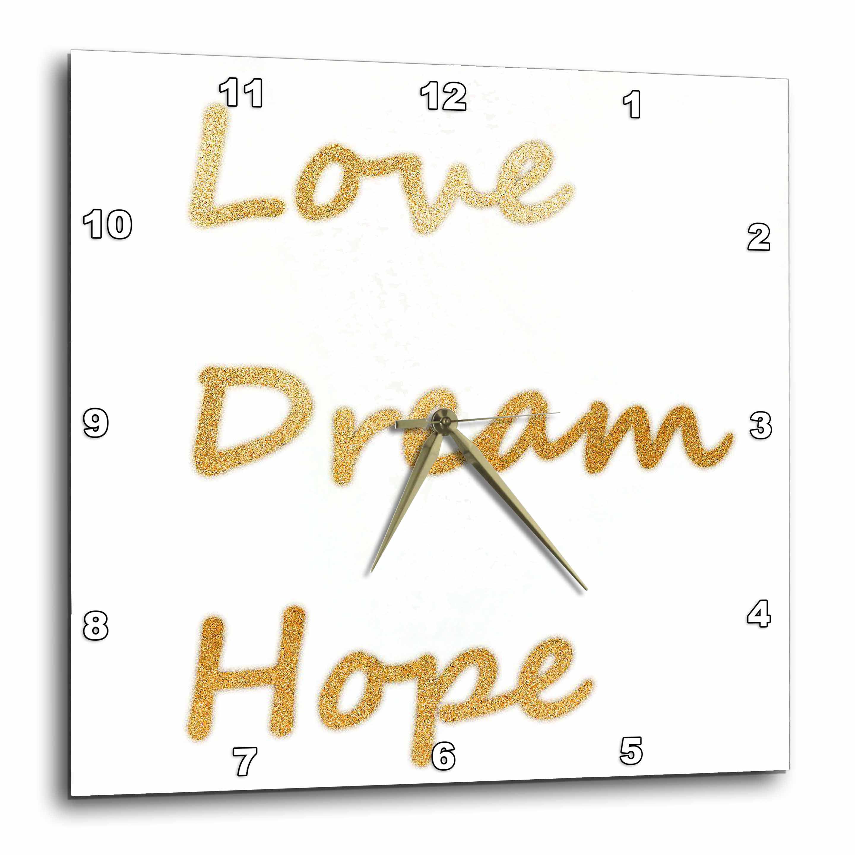 Hope-Inspirational Words-Motivational-Wall Clock Dream 13 by 13-Inch 3dRose dpp/_42748/_2 Gold Glitter Love