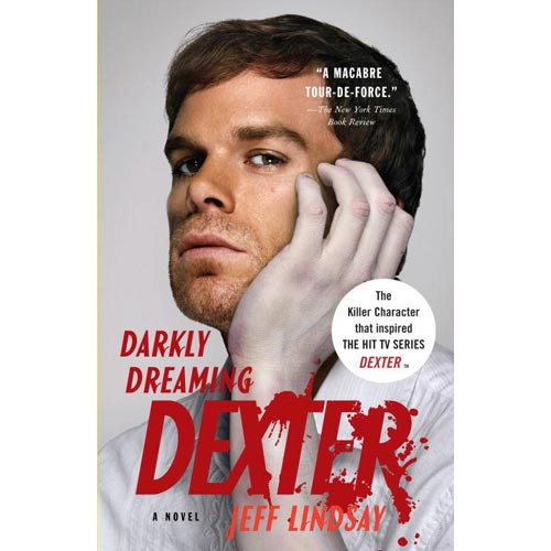 Darkly Dreaming Dexter: A Novel