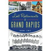 Lost Restaurants of Grand Rapids - eBook