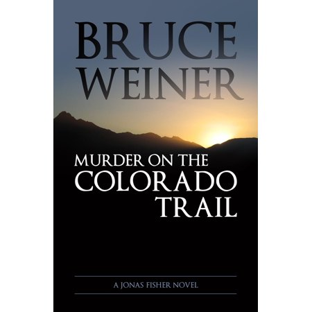 Murder On The Colorado Trail - eBook