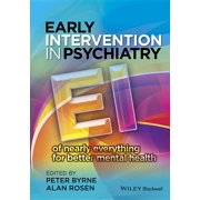 Early Intervention in Psychiatry : Ei of Nearly Everything for Better Mental Health (Hardcover)