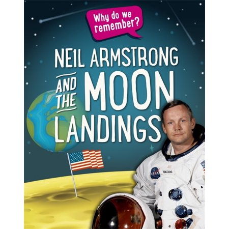 Why do we remember?: Neil Armstrong and the Moon