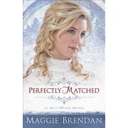 Blue Willow Brides: Perfectly Matched (Paperback)