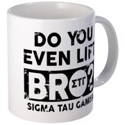 CafePress - Sigma Tau Gamma Do You Lift Bro Mugs - Unique Coffee Mug, Coffee Cup CafePress
