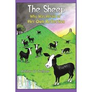 The Sheep Who Was Afraid of Her Own Reflection (Paperback)