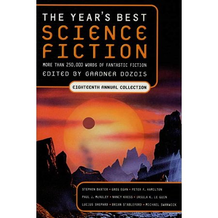 The Year's Best Science Fiction: Eighteenth Annual Collection -