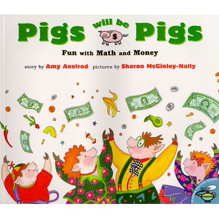 Pigs Will Be Pigs : Fun with Math and