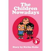 The Children Nowadays, Vol. 3 - eBook