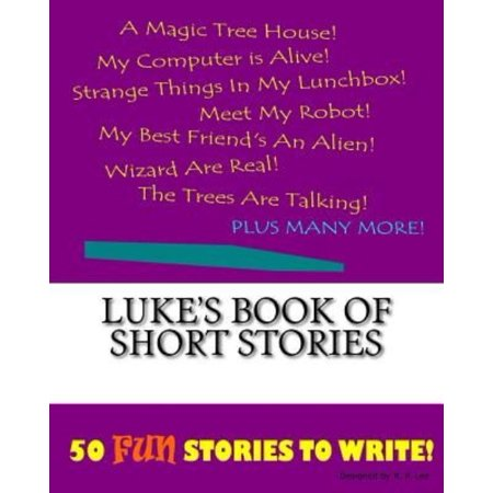 Lukes Book Of Short Stories