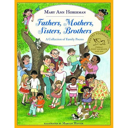Fathers, Mothers, Sisters, Brothers : A Collection of Family
