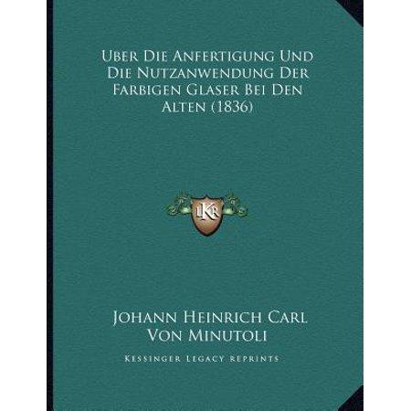 Uber Die Anfertigung Und Die Nutzanwendung Der Farbigen Glaser Bei Den Alten (1836) (Sonnenbrillen, Die Fit über Gläser)
