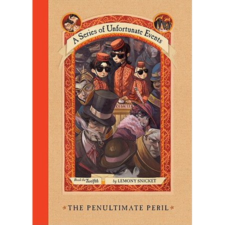 A Series of Unfortunate Events #12: The Penultimate Peril - (A Series Of Unfortunate Events The Penultimate Peril)