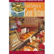 Food Culture Around the World: Food Culture in Great Britain (Hardcover)