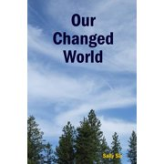 Our Changed World