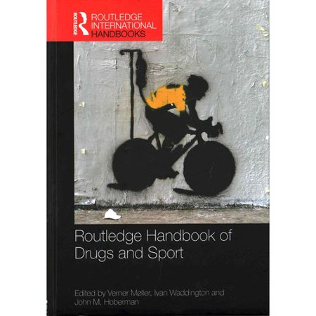 Routledge Handbook Of Drugs And Sport