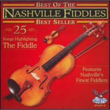 Nashville Fiddles - Best of Nashville Fiddles-25 Songs (Best Place In Nashville To View The Solar Eclipse)