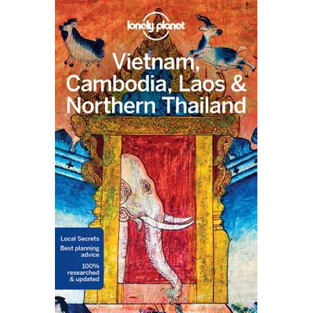 Lonely planet vietnam cambodia laos & northern thailand: lonely planet vietnam, cambodia, laos & nor: