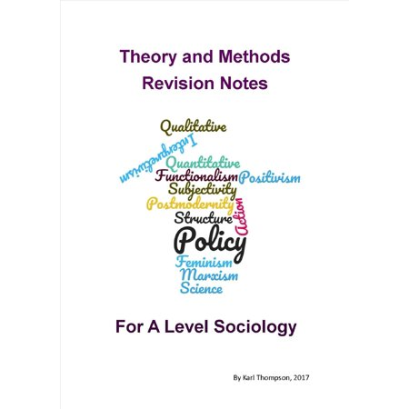 Theory Revision Notes for A Level Sociology -