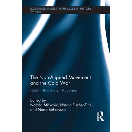 The Non-Aligned Movement and the Cold War - eBook