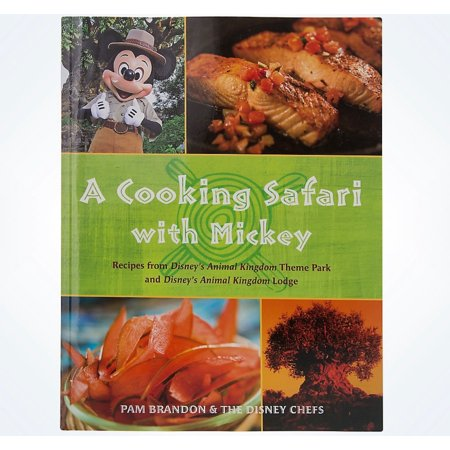 Disney parks a cooking safari with mickey book pam brandon disney disney parks a cooking safari with mickey book pam brandon disney chefs new forumfinder Gallery