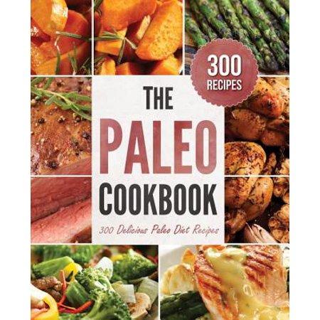 Paleo Cookbook : 300 Delicious Paleo Diet Recipes