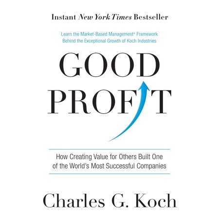 Good Profit : How Creating Value for Others Built One of the World's Most Successful