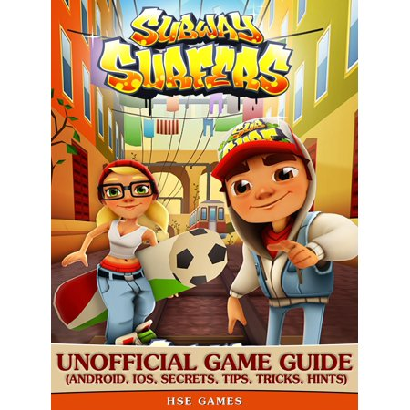 Subway Surfers Unofficial Game Guide (Android, iOS, Secrets, Tips, Tricks, Hints) - eBook - Subway Surfers Halloween Android