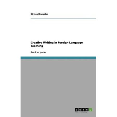 Creative Writing in Foreign Language Teaching