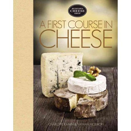 A First Course in Cheese: Bedford Cheese Shop