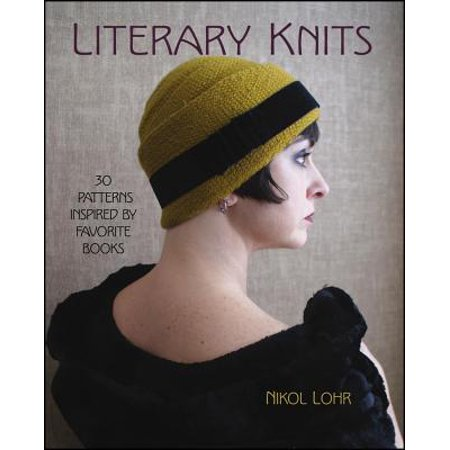 - Literary Knits : 30 Patterns Inspired by Favorite Books