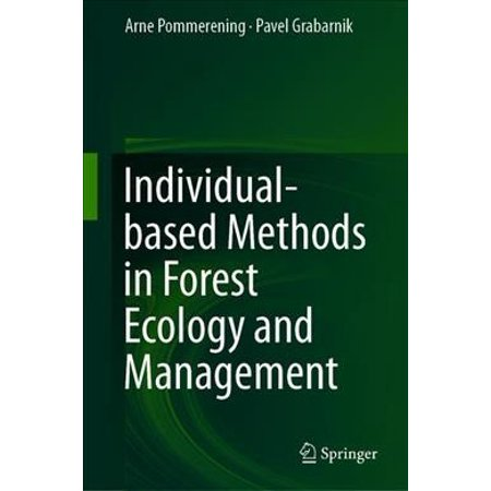 Individual-Based Methods In Forest Ecology And Management 1st ed. 2020