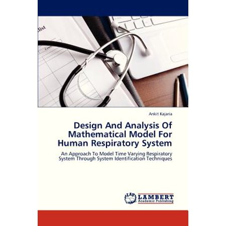 Design and Analysis of Mathematical Model for Human Respiratory
