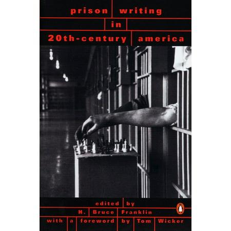 Prison Writing in 20th-Century America ()