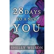 28 Days to a New You