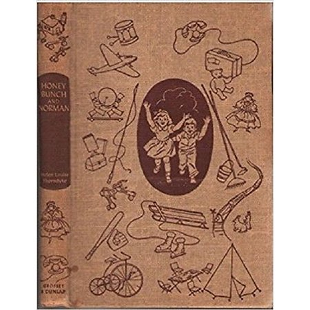 Honey Bunch & Norman [Hardcover] [Jan 01, (01 Hurry Honey)