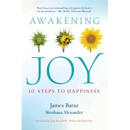 Awakening Joy : 10 Steps to True Happiness