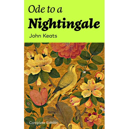 Ode to a Nightingale (Complete Edition) - eBook