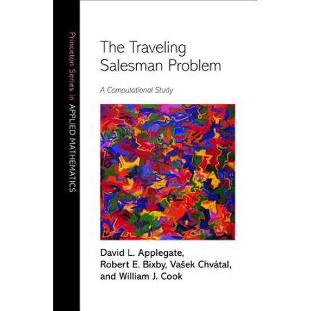 The Traveling Salesman Problem - eBook (Solution Of Travelling Salesman Problem Using Genetic Algorithm)