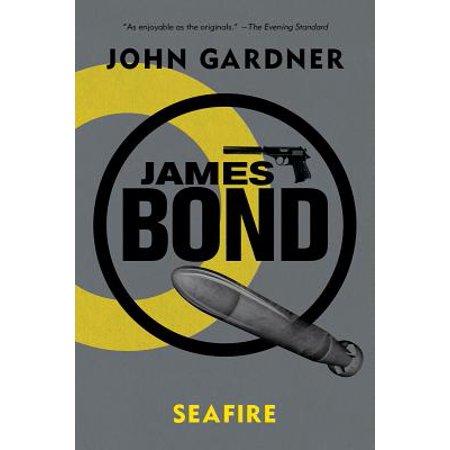 James Bond: Seafire : A 007 Novel (The Best Of Bond James Bond 007)